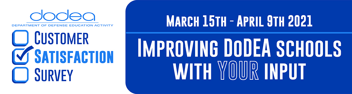 Improving DoDEA Schools With Your Input - March 15 - April 9, 2021