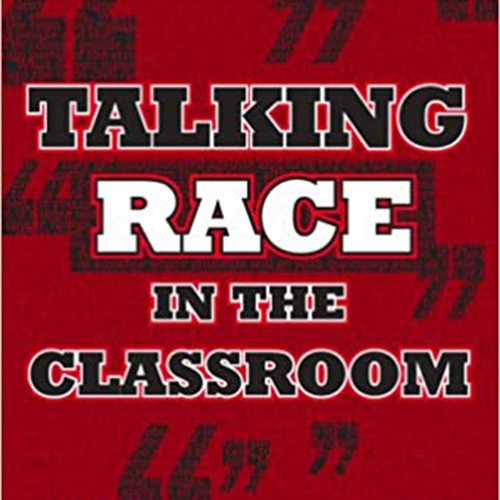 It's Not So Black and White: Discussing Race and Racism in the Classroom