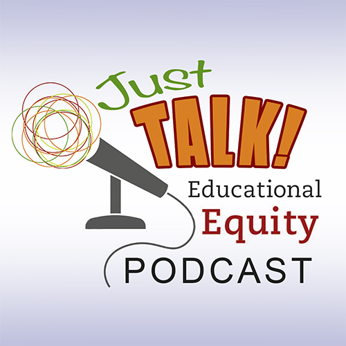Just Talk! Educational Podcast