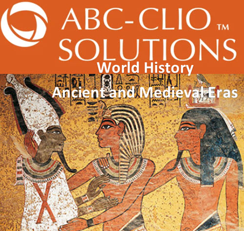 ABC-CLIO: World History Ancient and Medieval Eras